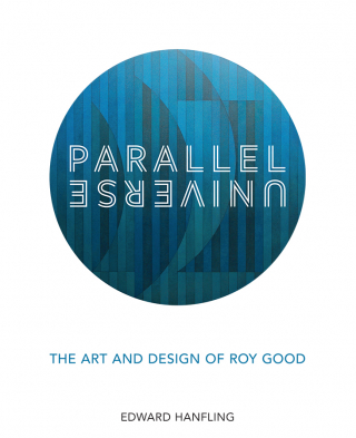 Image of Parallel Universe : The Art And Design Of Roy Good