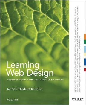 Image of Learning Web Design : A Beginner's Guide To Html Css Javascript And Web Graphics