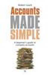 Accounts Made Simple : A Beginner's Guide To Company Accounts