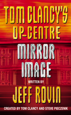 Image of Mirror Image : Tom Clancy's Op-centre Book 2