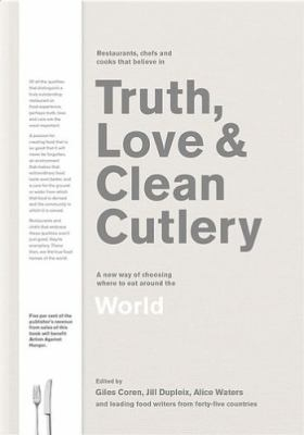Image of Truth Love And Clean Cutlery : A New Way Of Choosing Where To Eat In The World