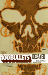 100 Bullets : Decayed