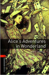 Image of Alices In Wonderland : Oxford Bookworms Stage 2 Audio Pack