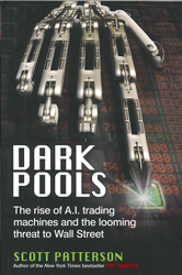 Image of Dark Pools : The Rise Of Ai Trading Machines And The Loomingthreat To Wall Street