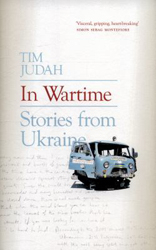 Image of In Wartime : Stories From Ukraine