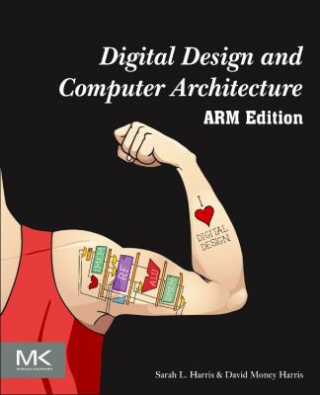 Image of Digital Design And Computer Architecture : Arm Edition