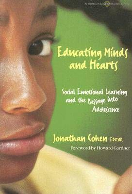Image of Educating Minds & Hearts Social Emotional Learning & The Passage Into Adolescence