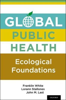 Image of Global Public Health Ecological Foundations