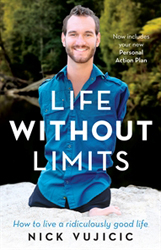 Image of Life Without Limits : How To Live A Ridiculously Good Life