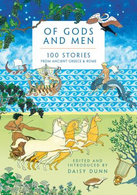 Image of Of Gods And Men : 100 Stories From Ancient Greece And Rome