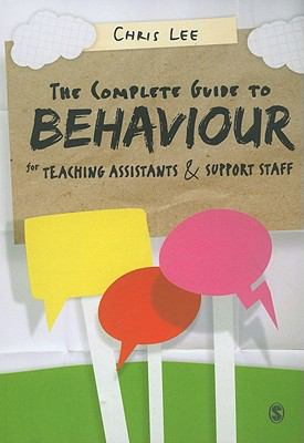 Image of The Complete Guide To Behaviour For Teaching Assistants And Support Staff