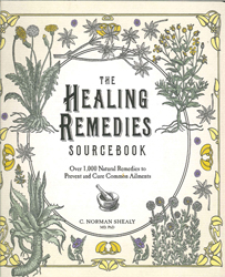 Image of Healing Remedies Sourcebook : Over 1000 Natural Remedies To Prevent And Cure Common Ailments