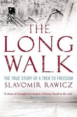 Image of Long Walk The True Story Of A Trek To Freedom