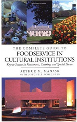 Image of Complete Guide To Food Service In Cultural Institutions