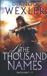 Image of The Thousand Names : The Shadow Campaigns Book 1