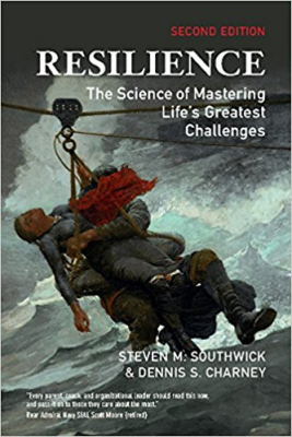 Image of Resilience : The Science Of Mastering Life's Greatest Challenges