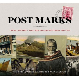 Image of Post Marks : The Way We Were Early New Zealand Postcards 1897 1922