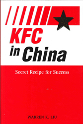 Kfc In China Secret Recipe For Success