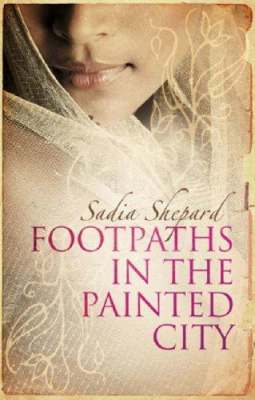 Image of Footpaths In The Painted City An Indian Journey