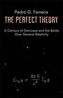 Image of Perfect Theory : A Century Of Geniuses And The Battle Over General Relativity