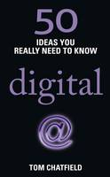 Image of 50 Ideas You Really Need To Know : Digital