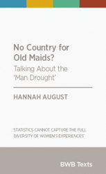 Image of No Country For Old Maids : Talking Differently About The Newzealand Man Drought