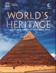 Image of Worlds Heritage A Complete Guide To The Most Extraordinary Places