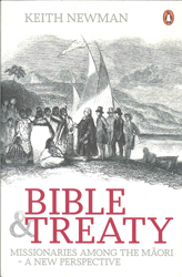 Image of Bible And Treaty : Missionary Among The Maori A New Perspective