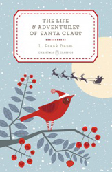 Image of The Life And Adventures Of Santa Claus : Penguin Christmas Classics