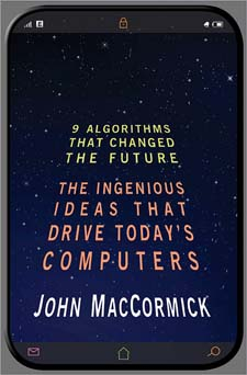 Image of Nine Algorithms That Changed The Future : The Ingenious Ideas That Drive Today S Computers
