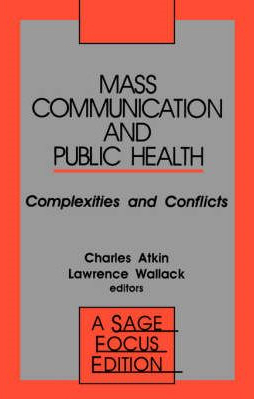 Image of Mass Communication And Public Health : Complexities And Conflicts