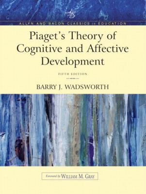 Image of Piagets Theory Of Cognitive & Affective Development Foundations Of Constructivism