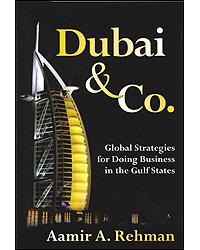 Dubai & Co Global Strategies For Doing Business In The Gulf States