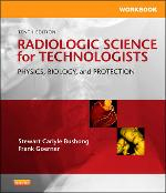 Image of Radiologic Science For Technologists : Physics Biology And Protection
