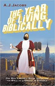Image of The Year Of Living Biblically : One Man's Humble Quest To Follow The Bible As Literally As Possible