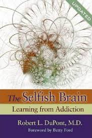 Image of The Selfish Brain : Learning From Addiction
