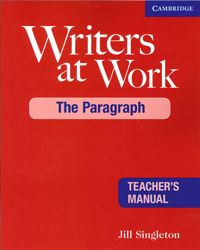 Image of Writers At Work : The Paragraph : Teacher's Manual