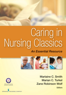 Image of Caring In Nursing Classics : An Essential Resource