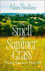 Image of Smell Of Summer Grass : Pursuing Happiness At Perch Hill