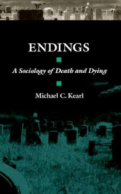 Image of Endings A Sociology Of Death & Dying