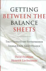 Image of Getting Between The Balance Sheets The Four Things Every Entrepreneur Should Know About Finance