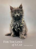 Image of For The Love Of A Cat