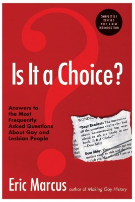 Image of Is It A Choice Answers To The Most Frequently Asked Questions About Gay & Lesbian People