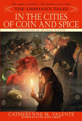 Image of Orphan's Tales : In The Cities Of Coin And Spice