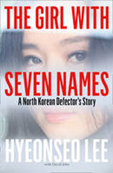 Image of Girl With Seven Names : A North Korean Defector's Story