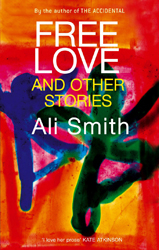 Image of Free Love And Other Stories