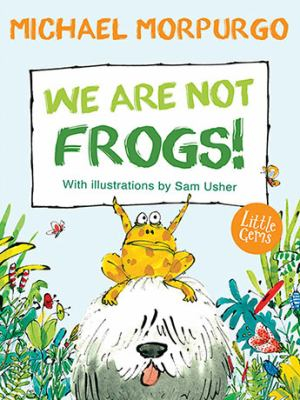 Image of We Are Not Frogs!