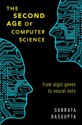 Image of The Second Age Of Computer Science : From Algol Genes To Neural Nets