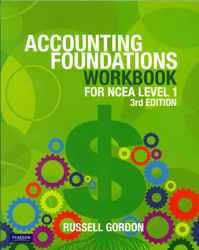 Accounting Foundations For Ncea Level 1 : Workbook