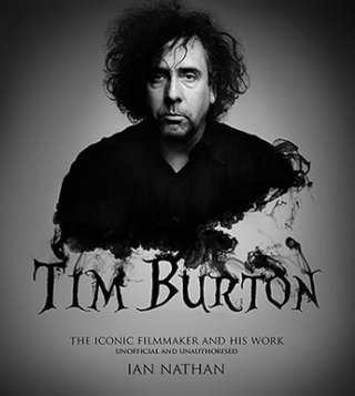 Image of Tim Burton : The Iconic Filmmaker And His Work